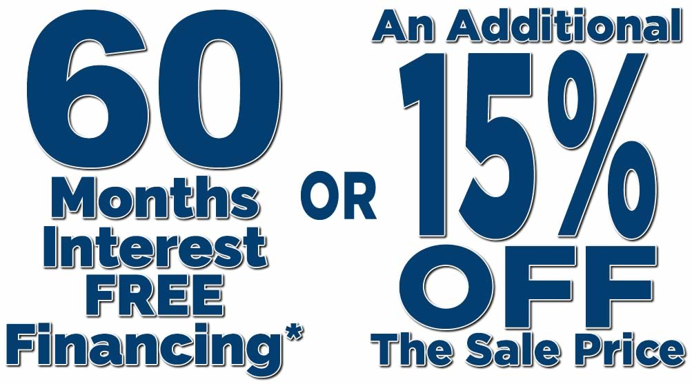 60 Years Interest FREE Financing or 15% Off!